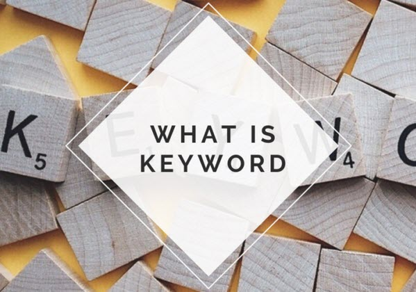 Want to know about Keyword?